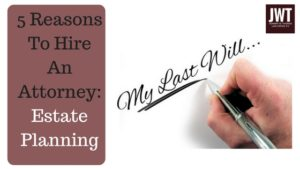 Hire an attorney to draft your Will