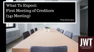 What To Expect in your First Bankruptcy Meeting With Creditors
