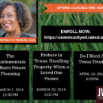 Spring classes will be held on the areas of estate planning, probate, and trusts. Sign up with NEISD Community Education